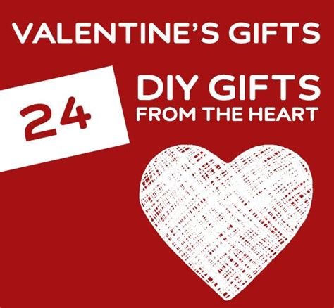 cool valentines day gifts 24 diy valentine s gifts that are romantic from the