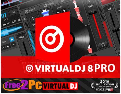 virtual dj software free download full version 2012 for xp virtualdj 8 pro crack free download full version 2016