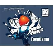 Ousadia &amp Alegria Charge Sobre Toyotismo