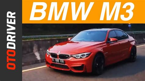 indonesia review bmw m3 2017 review indonesia otodriver unboxing