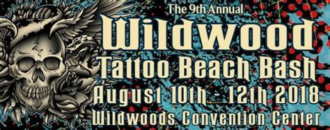 wildwood tattoo convention wildwood bash august 2018
