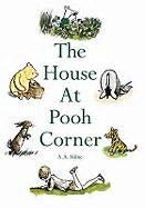Novel Grafis The House At Pooh Corner A A Milne 9781405229951 the house at pooh corner a a milne