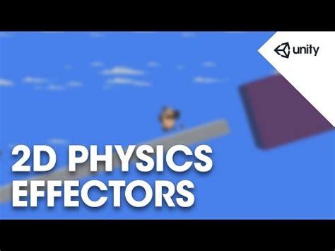 unity tutorial physics unity 2d physics fun with effectors