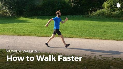 how to a to walk next to you how to walk faster power walking