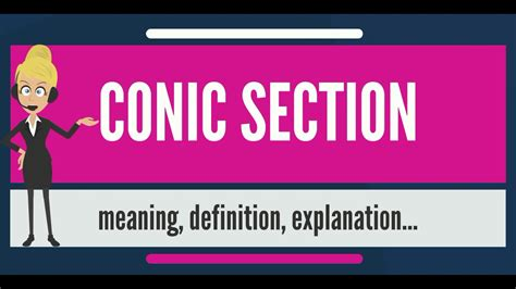 what does sectioned mean what is conic section what does conic section mean conic