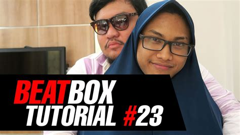 how to beatbox trap music tutorial youtube tutorial beatbox 23 trap music by jakarta beatbox youtube