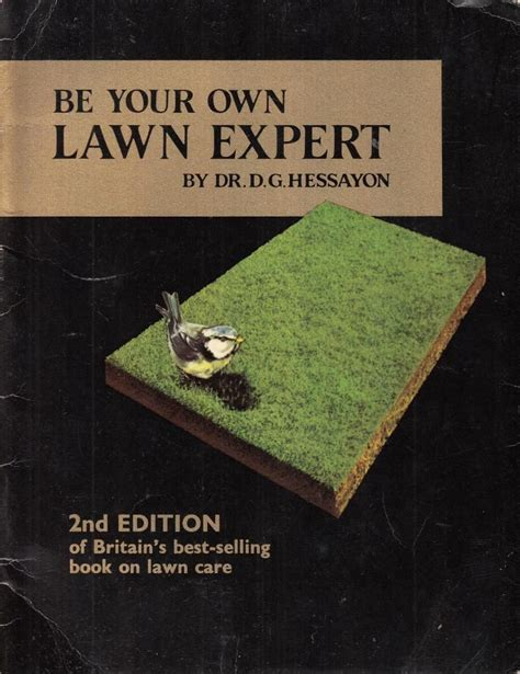 Hessayon Books by Be Your Own Lawn Expert 2nd Second Edition By Dr D G Hessayon 1975