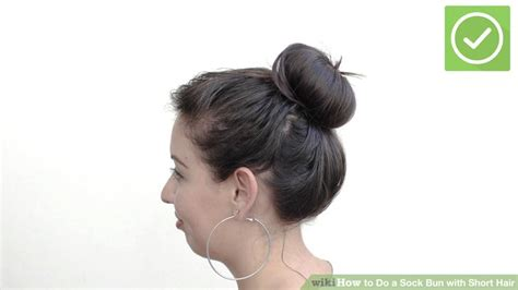 hairstyles for bed wiki how how to do a sock bun with short hair 13 steps with pictures