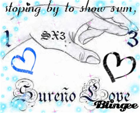 imagenes sur 13 love sureno love picture 118548872 blingee com