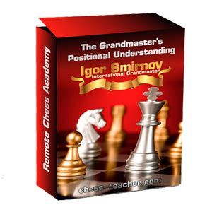 chess for parents tips to improve chess understanding books students choice package gm igor smirnov ichess net