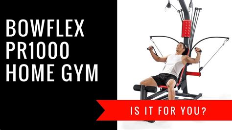 bowflex pr1000 home review is it for you