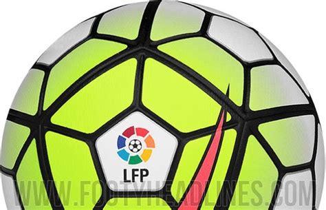 Calendrier Liga 2015 16 Liga Le Nouveau Ballon 2015 2016 Yes We Foot