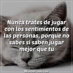 sentimientos frases de frases con sentimiento on pinterest frases amor and te