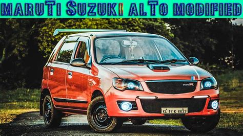 maruti alto k10 modified best maruti suzuki alto modifications top modified
