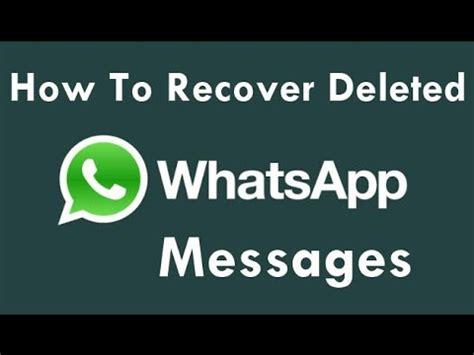 how to recover deleted whatsapp chats messages and media on android phone