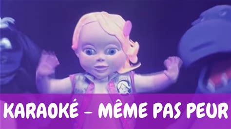 Meme Pas - karaok 233 b 233 b 233 lilly m 234 me pas peur youtube