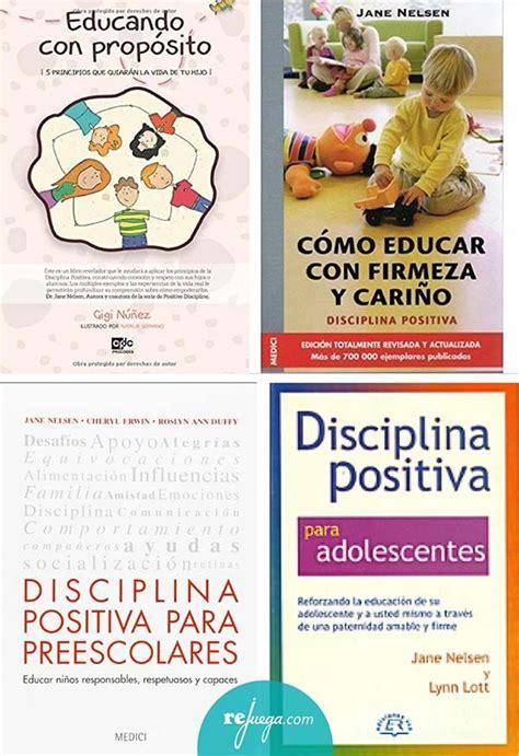 cmo educar con firmeza libros sobre disciplina positiva rejuega y disfruta jugando