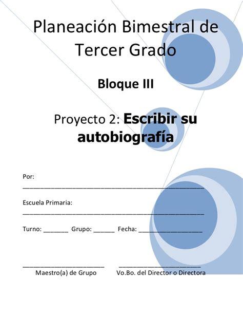 planeacin del tercer grado del tercer bloque por semana material 3er grado bloque 3 proyecto 2