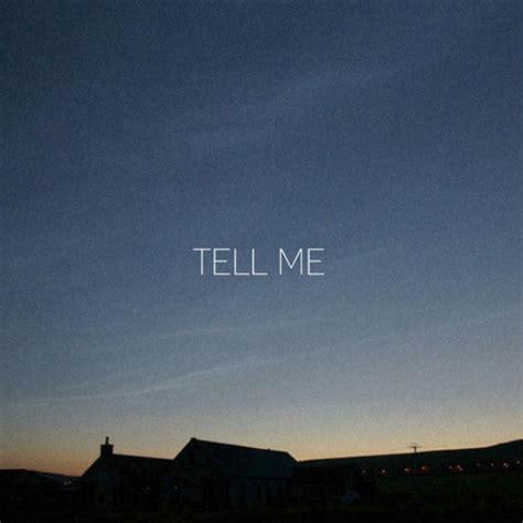 Tell Me Tell Me 4th Listen Kaasi Tell Me
