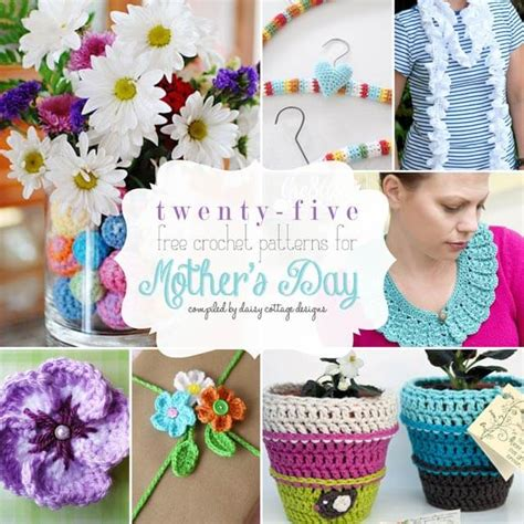 mother s day designs 25 free crochet patterns for mother s day daisy cottage