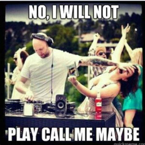 Dj Meme - dj meme call me maybe for the hubby pinterest