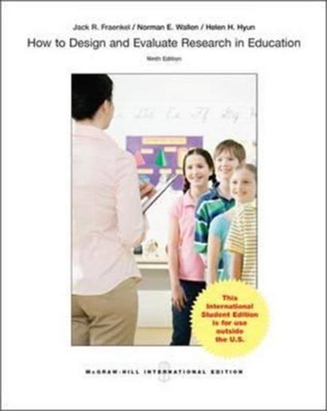 how to design and evaluate research in education how to design and evaluate research in education r