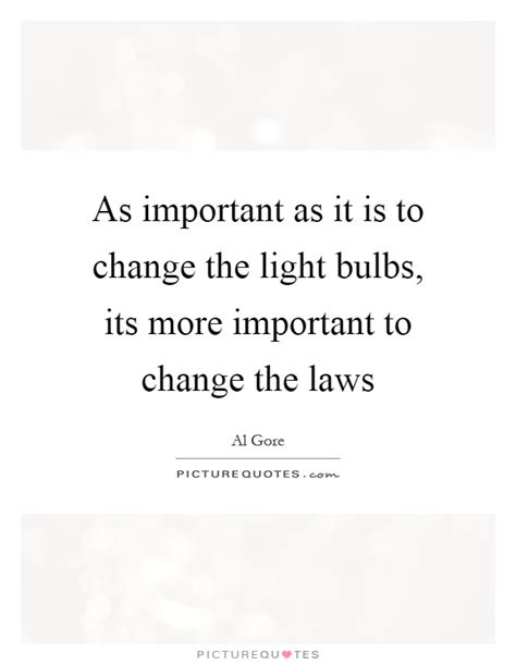 why is the light bulb important light bulb quotes light bulb sayings light bulb