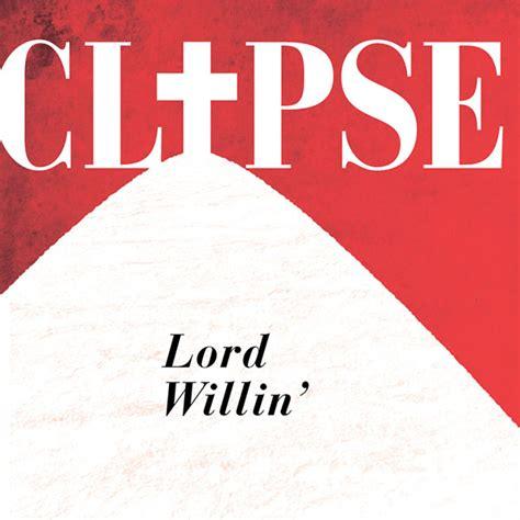 lord willin michael weinstein clipse