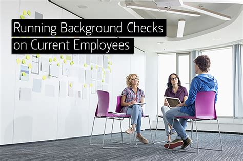 Run Background Check Running Background Checks On Current Employees