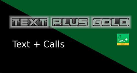 textplus gold apk textplus free text calls gold v5 9 4 4773 apk android apk app free