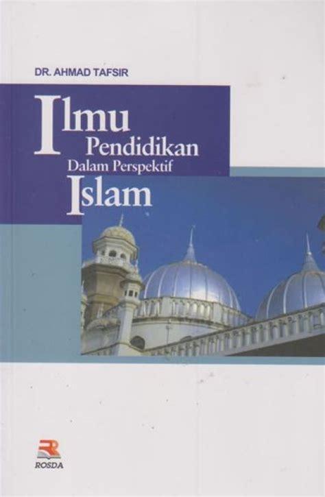 Buku Pendidikan Karakter Perspektif Islam bukukita ilmu pendidikan dalam perspektif islam