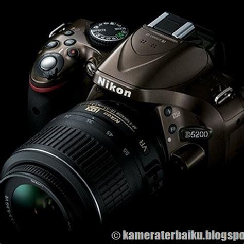 Kamera Nikon Tipe D5200 kamera terbaiku s
