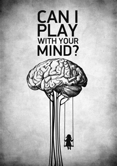 to play with your that play with your mind