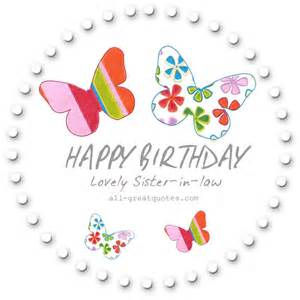 happy birthday lovely sister in law free sister in law cards