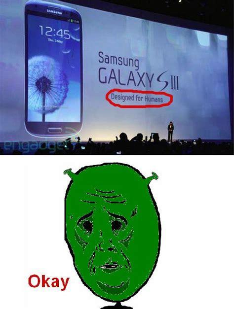 Samsung Meme - memedroid images tagged as okay meme page 1