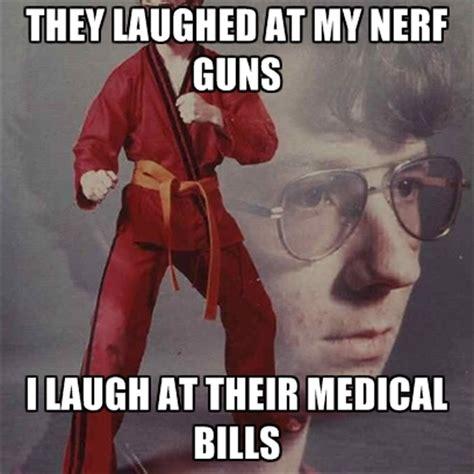 Nerf Meme - nerf guns memes