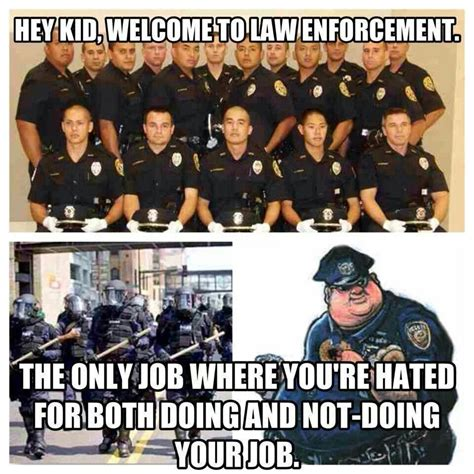 Law Enforcement Memes - 1000 images about police quotes and things on pinterest