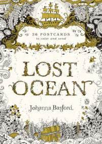 lost ocean artists edition 0753548135 lost ocean artist s edition by basford penguinrandomhouse com