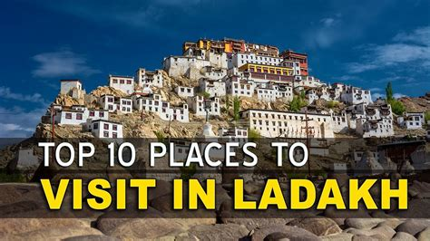 top 10 best places to visit in great top 10 beautiful places to visit in leh ladakh