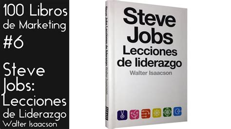 libro siete breves lecciones de steve jobs lecciones de liderazgo 100 libros de