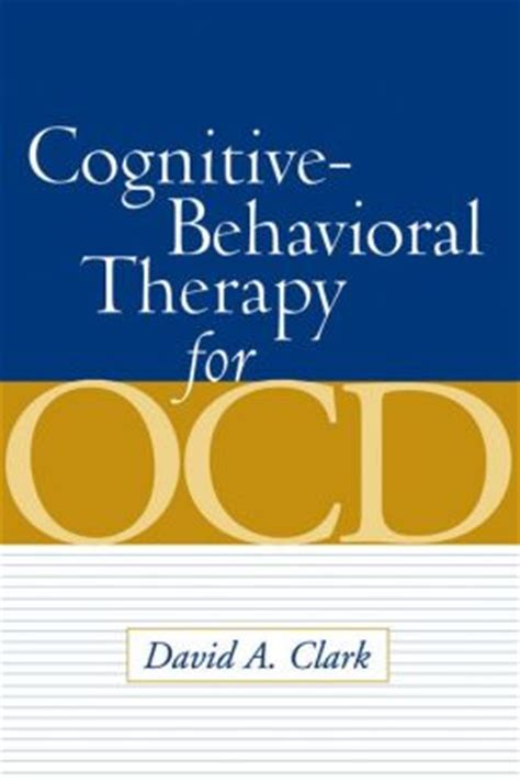 cognitive behavioral therapy this book includes cognitive behavioral therapy and stoicism books cognitive behavioral therapy for ocd by david a clark