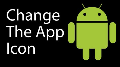 change the app icon in android studio - Change App Icon Android