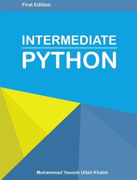 python tutorial intermediate intermediate python released python tips