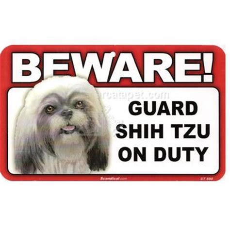 shih tzu guard sign guard shih tzu on duty 8 x 4 75 inch laminated signs at arcata pet supplies
