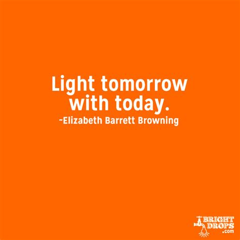 what is light tomorrow 25 uplifting quotes to brighten your day when gets tough