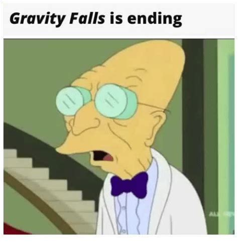 Gravity Falls Memes - gravity falls is ending gravity falls meme on sizzle