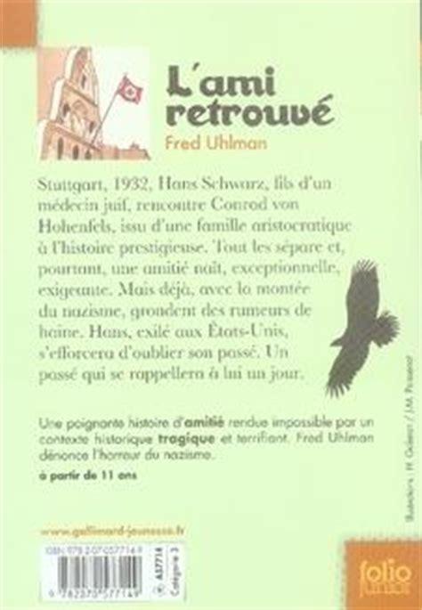 L Ami Retrouve Resume by Livre L Ami Retrouv 233 Fred Uhlman