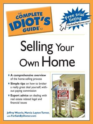 the complete idiot s guide to selling your own home by