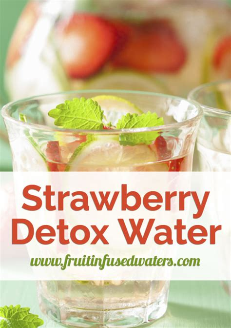 What Is Strawberry Detox Water For by Strawberry Detox Water Recipes For Weight Loss