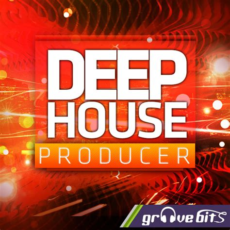 house producer deep house producer sle pack by groovebits released